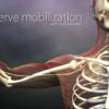 Nerve Mobilization intro